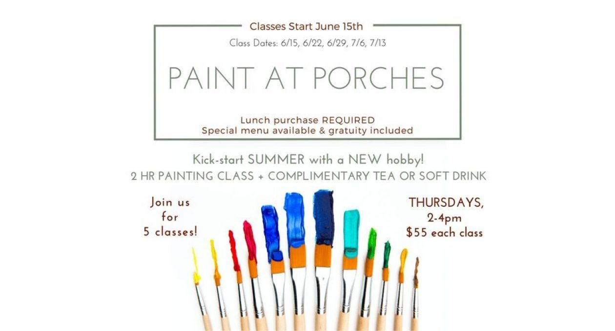 Paint at Porches Classes are Returning